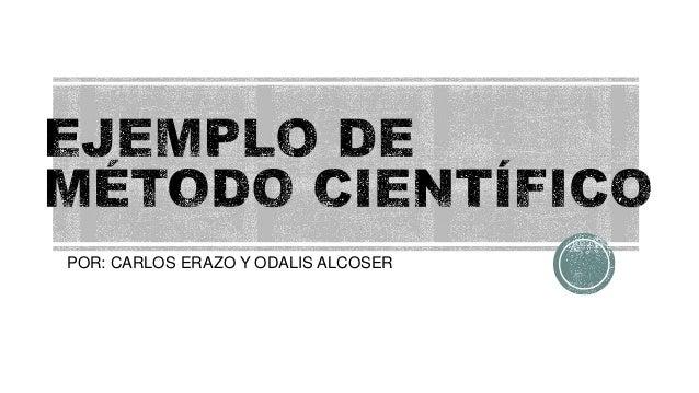 POR: CARLOS ERAZO Y ODALIS ALCOSER