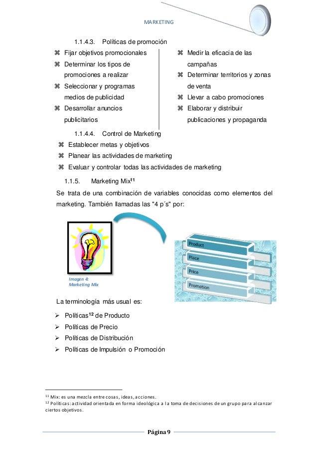 MARKETING  1.1.4.3. Políticas de promoción  Página 9   Fijar objetivos promocionales   Determinar los tipos de  promocio...