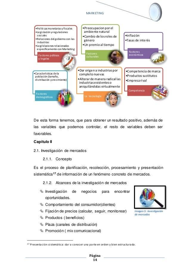 MARKETING  •Pol ìticas monetarias y fi scales  •Legi slaciòn y regulaciones  sociales  •Relaciones del gobierno con las  i...
