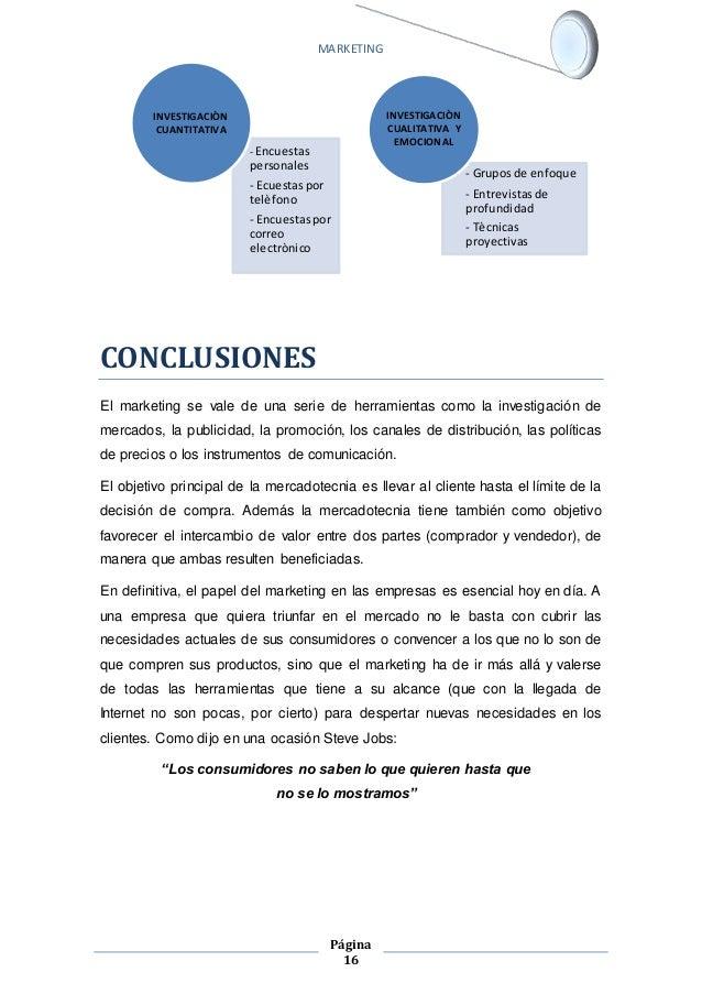 MARKETING  - Encuestas  personales  - Ecuestas por  telèfono  - Encuestas por  correo  electrònico  Página  16  CONCLUSION...