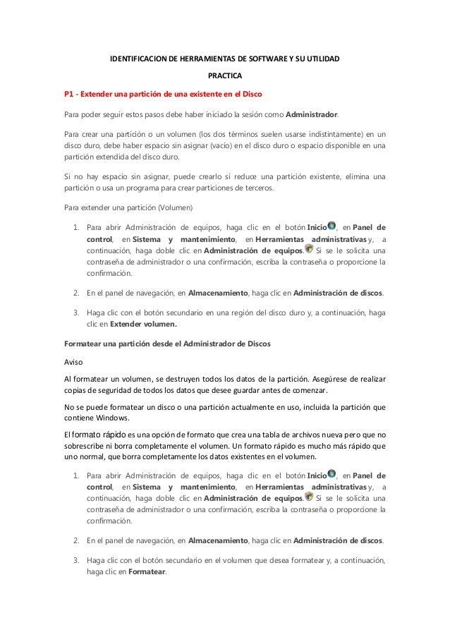 IDENTIFICACION DE HERRAMIENTAS DE SOFTWARE Y SU UTILIDAD PRACTICA P1 - Extender una partición de una existente en el Disco...