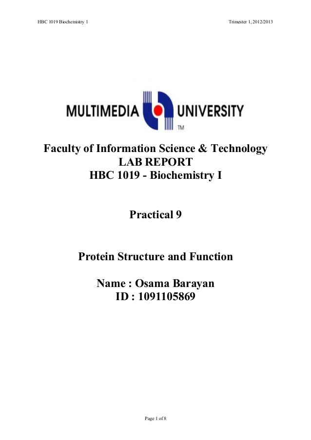 HBC 1019 Biochemistry 1 Trimester 1, 2012/2013 Faculty of Information Science & Technology LAB REPORT HBC 1019 - Biochemis...
