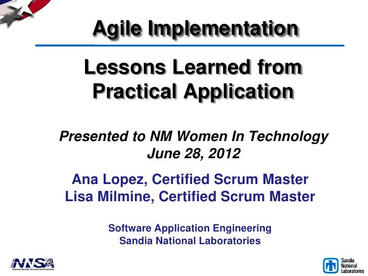 Agile Implementation   Lessons Learned from    Practical ApplicationPresented to NM Women In Technology            June 28...