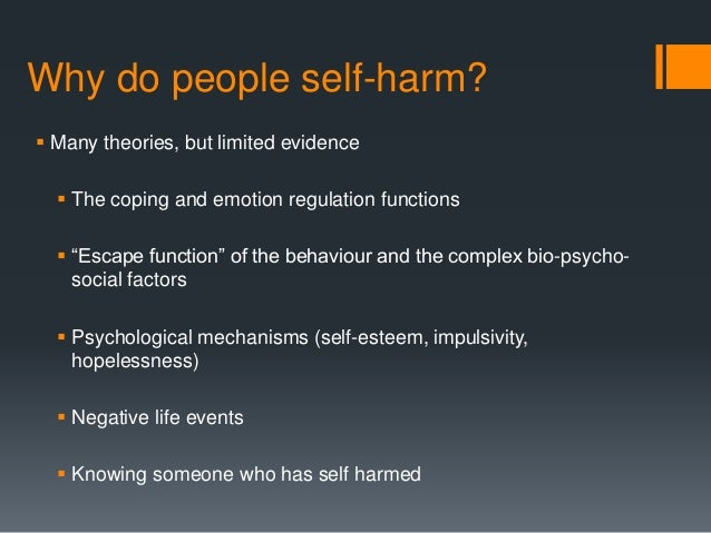 self mutilation a review of the disease There currently are no evidence-based psychological or pharmacological treatments for self-injury this review  mechanisms of disease  self-mutilation, self.