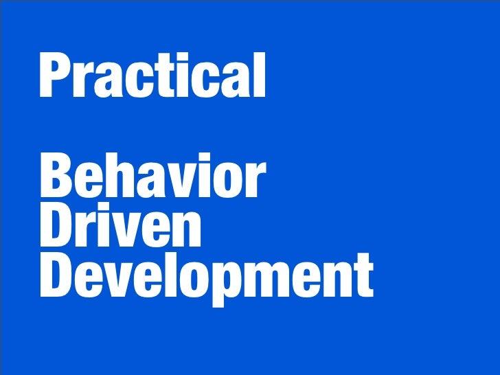 PracticalBehaviorDrivenDevelopment