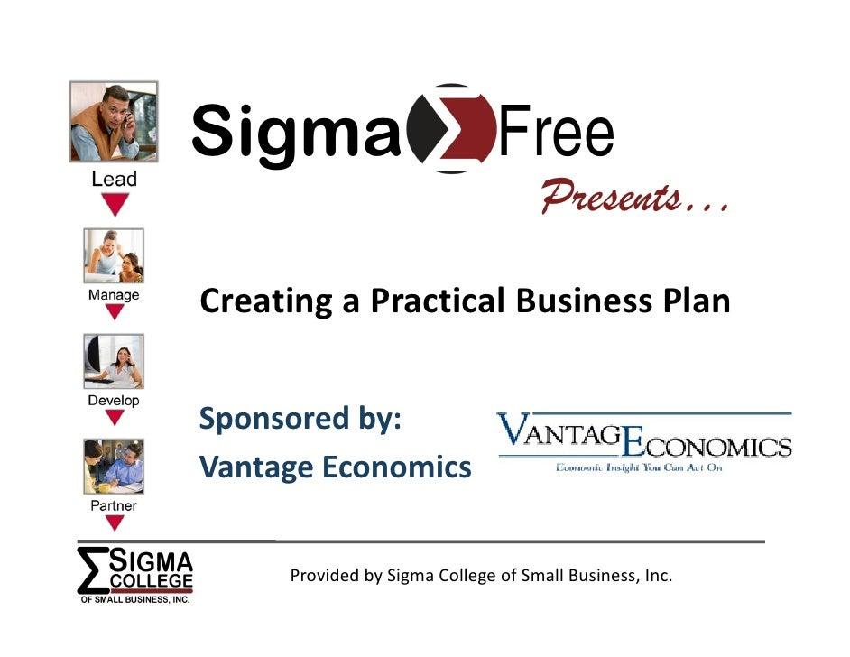 Sigma                          Free                                      Presents… CreatingaPracticalBusinessPlan   Sp...