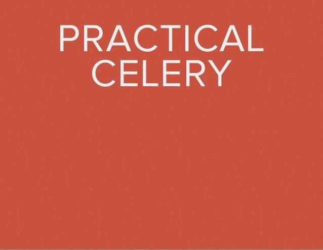 Practical Celery