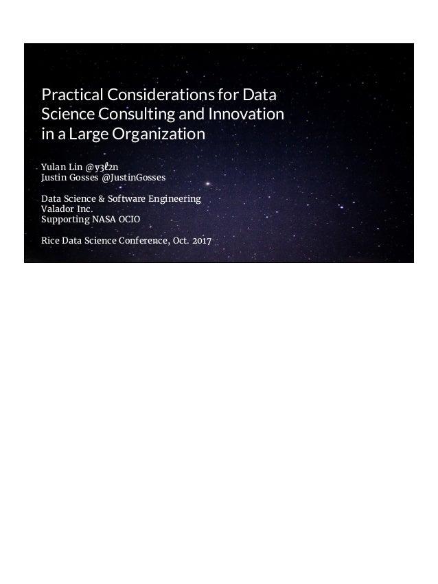 Yulan Lin @y3 2n Justin Gosses @JustinGosses Data Science & Software Engineering Valador Inc. Supporting NASA OCIO Rice Da...