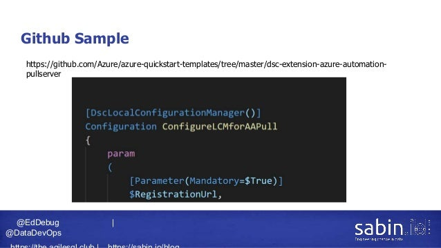 @EdDebug   @DataDevOps Github Sample https://github.com/Azure/azure-quickstart-templates/tree/master/dsc-extension-azure-a...