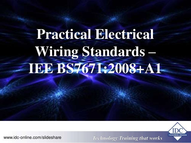 practical electrical wiring standards iee bs7671 2008 a1 2001 editi rh slideshare net electrical wiring residential 17th edition answer key electrical wiring residential 17th edition