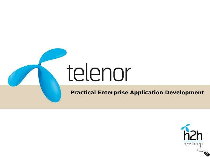 Practical Enterprise Application Development<br />