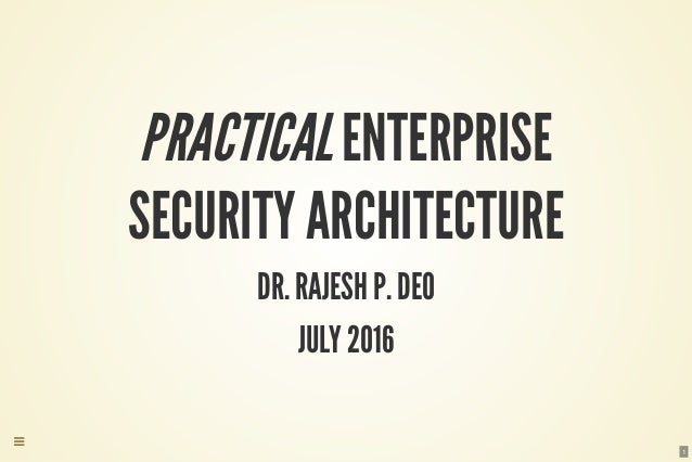Practical enterprise security architecture 1 638gcb1468573059 1 practicalenterprise security architecture dr malvernweather Choice Image