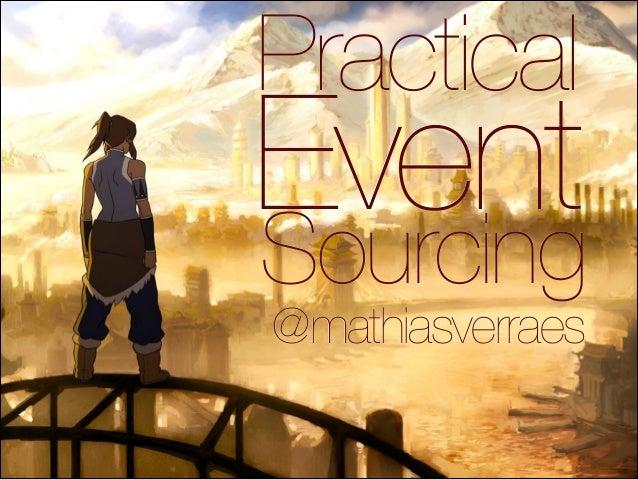 Sourcing Event Practical @mathiasverraes