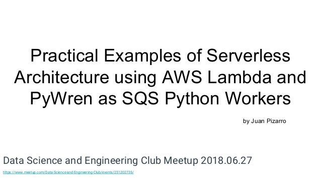 Practical Examples of Serverless Architecture using AWS