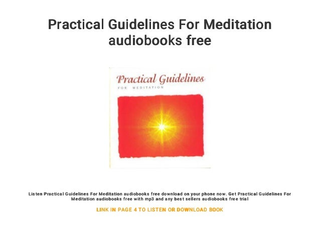 Practical Guidelines For Meditation Audiobooks Free