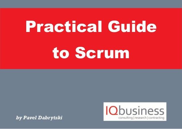 Practical Guide to Scrum by Pavel Dabrytski
