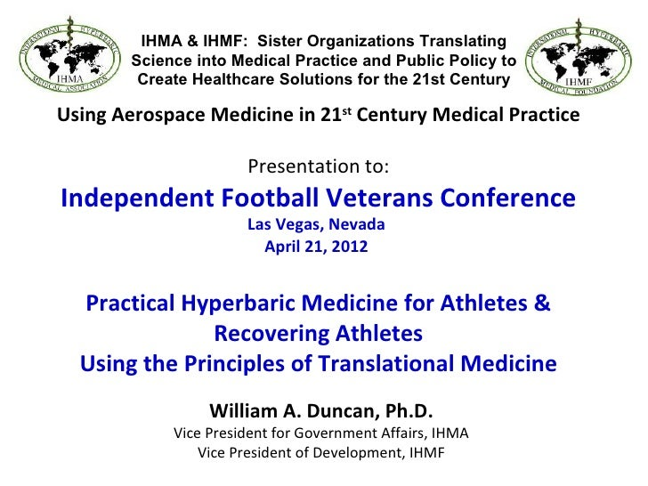 IHMA & IHMF: Sister Organizations Translating        Science into Medical Practice and Public Policy to         Create Hea...