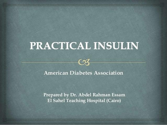 American Diabetes Association Prepared by Dr. Abdel Rahman Essam El Sahel Teaching Hospital (Cairo)