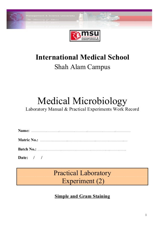 International Medical School Shah Alam Campus Medical Microbiology Laboratory Manual & Practical Experiments Work Record N...
