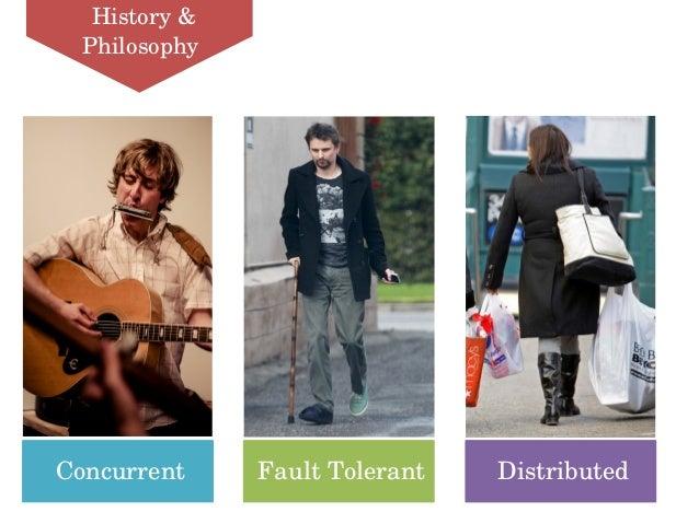 FaultTolerant DistributedConcurrent History& Philosophy
