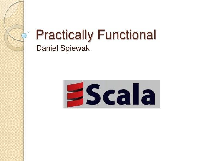 Practically Functional Daniel Spiewak