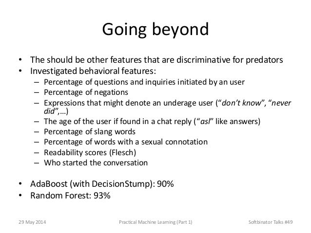 Going beyond • The should be other features that are discriminative for predators • Investigated behavioral features: – Pe...