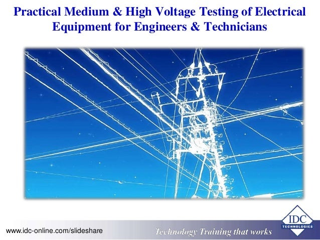 Practical Medium And High Voltage Testing Of Electrical