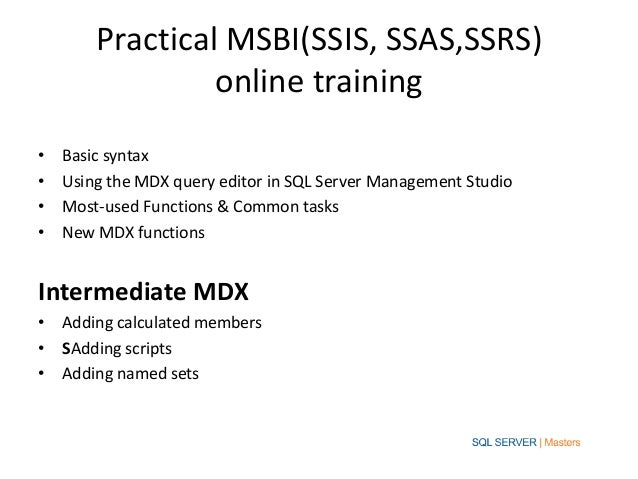 best practices for msbi This msbi certification training provides you all the skills needed to work with the microsoft business intelligence stack you will get proficiency in sql server, analysis, integration, and reporting this training will provide you enough knowledge about data warehousing, etl solutions, connecting.