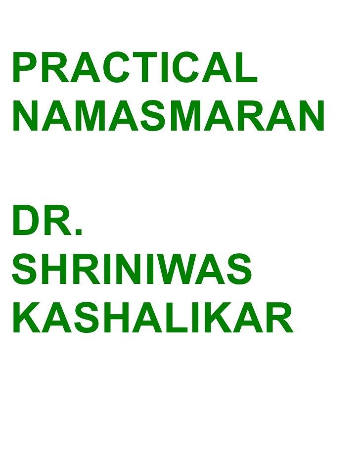 PRACTICAL NAMASMARAN  DR. SHRINIWAS KASHALIKAR