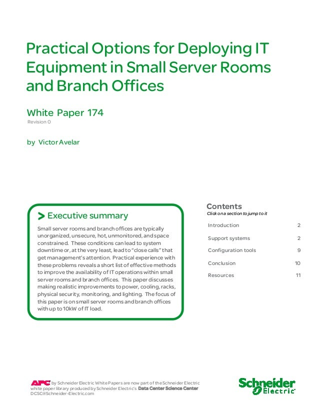 Practical Options for Deploying IT  Equipment in Small Server Rooms  and Branch Offices  Revision 0  by Victor Avelar  Con...