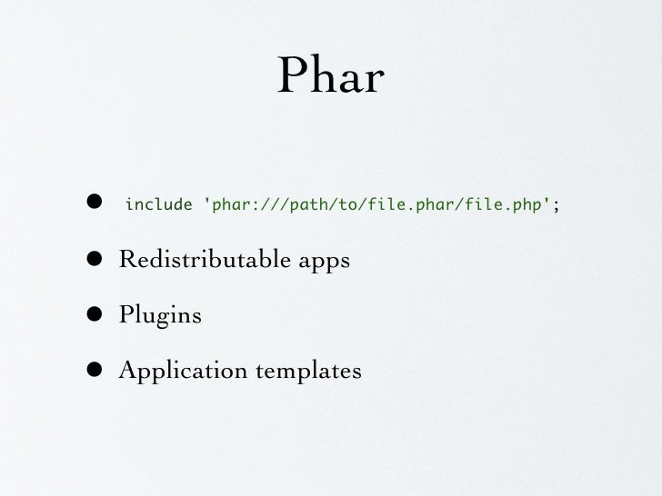 """Phar  $archive = new Phar(""""/path/new_file.phar"""");  $archive->buildFromDirectory(     '/path/to/my/app',     '/.(php