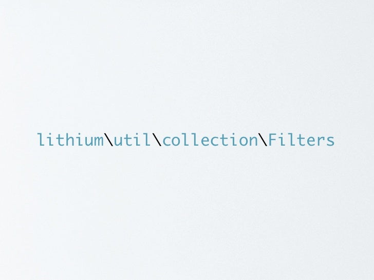 Method Filters  class Database {      public function read($query) {         // ... run the query ...         return $resu...