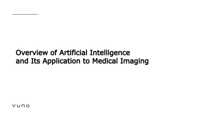 Overview of Artificial Intelligence and Its Application to Medical Imaging