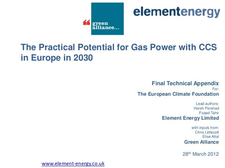 The Practical Potential for Gas Power with CCSin Europe in 2030                                    Final Technical Appendi...