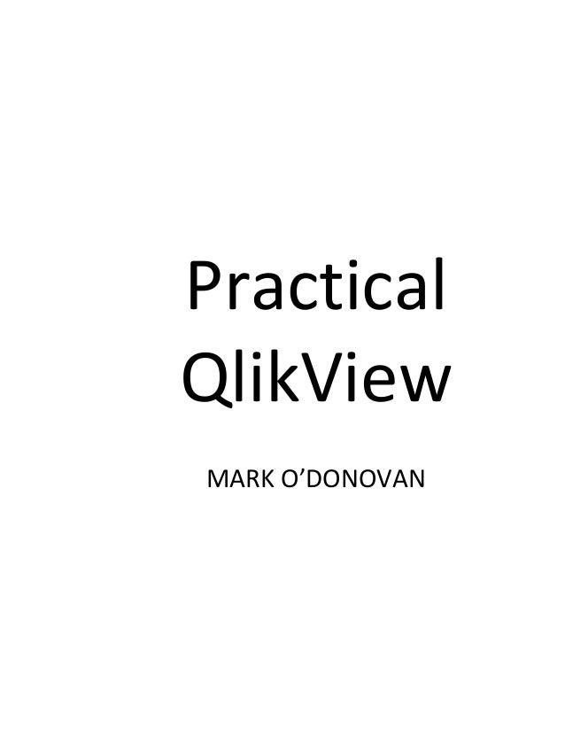 Practical QlikView MARK O'DONOVAN