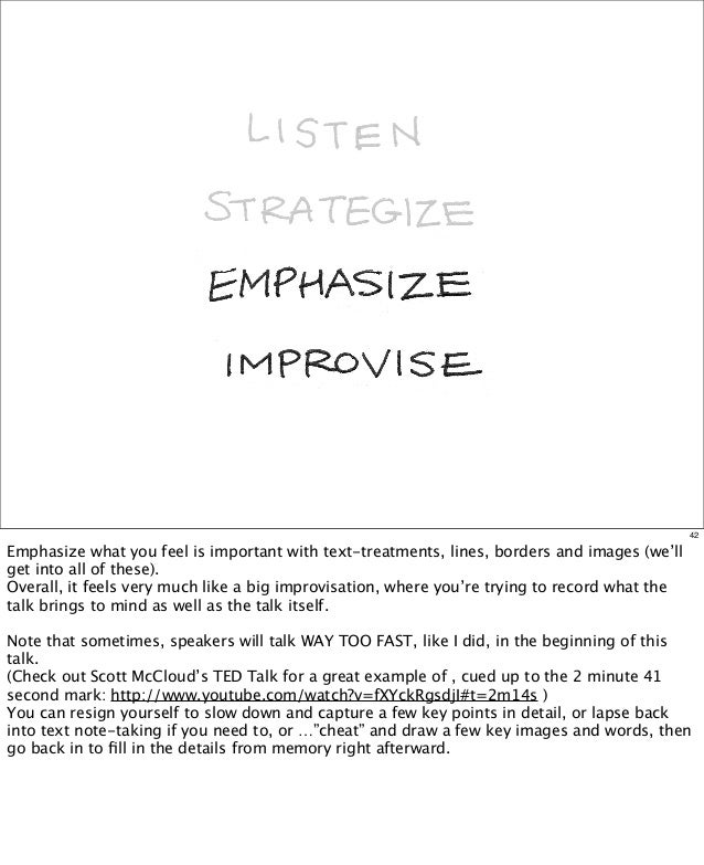 42  Emphasize what you feel is important with text-treatments, lines, borders and images (we'll get into all of these).  ...