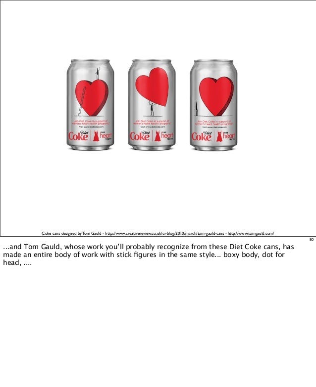 Coke cans designed by Tom Gauld - http://www.creativereview.co.uk/cr-blog/2010/march/tom-gauld-cans - http://www.tomgauld....