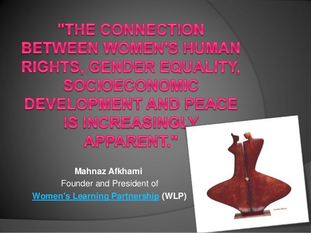 Mahnaz Afkhami Founder and President of Women's Learning Partnership (WLP)