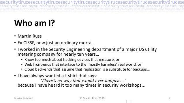 Practical Threat Analysis – Martin Russ Slide 3