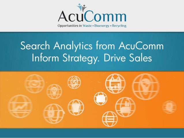 Search Analytics from AcuComm Inform Strategy. Drive Sales