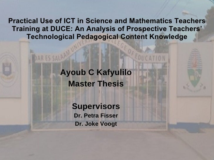 Practical Use of ICT in Science and Mathematics Teachers Training at DUCE: An Analysis of Prospective Teachers' Technologi...