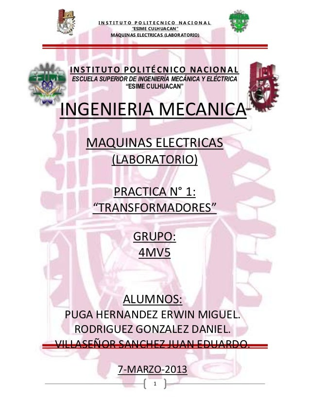 "I N S T I T U T O P O L I T E C N I C O N A C I O N A L""ESIME CULHUACAN""MAQUINAS ELECTRICAS (LABORATORIO)1INSTITUTO POLITÉ..."