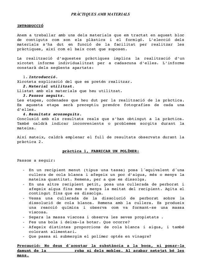 PRÀCTIQUES AMB MATERIALS INTRODUCCIÓ Anematreballarambunsdelsmaterialsqueemtractatenaquestbloc de  contiguts...