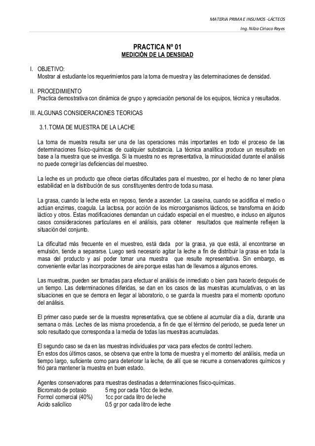 MATERIA PRIMA E INSUMOS -LÁCTEOS Ing. Nilza Ciriaco Reyes PRACTICA Nº 01 MEDICIÓN DE LA DENSIDAD I. OBJETIVO: Mostrar al e...