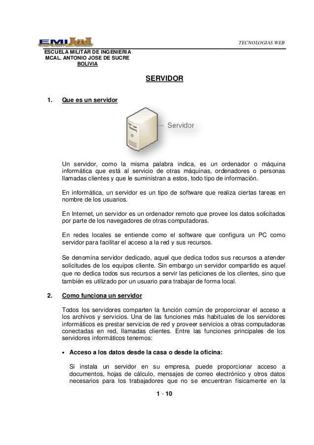 ESCUELA MILITAR DE INGENIERIAMCAL. ANTONIO JOSE DE SUCREBOLIVIA1. Que es un servidorUn servidor, como la misma palabra ind...