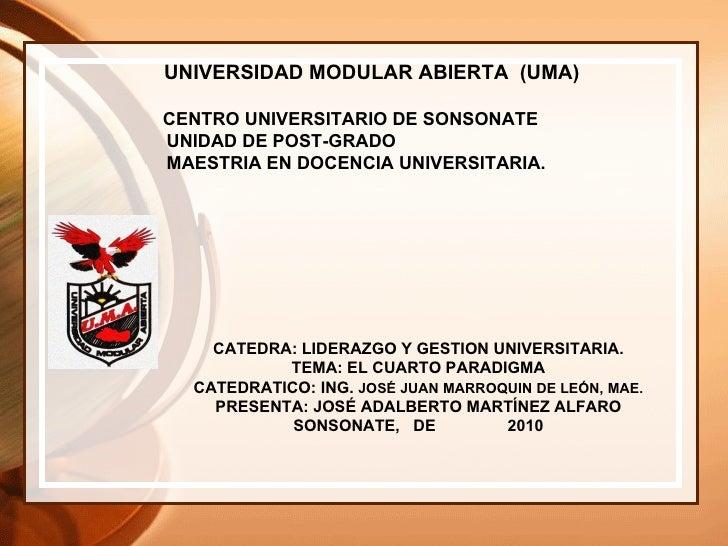 UNIVERSIDAD MODULAR ABIERTA  (UMA)  CENTRO UNIVERSITARIO DE SONSONATE UNIDAD DE POST-GRADO MAESTRIA EN DOCENCIA UNIVERSITA...