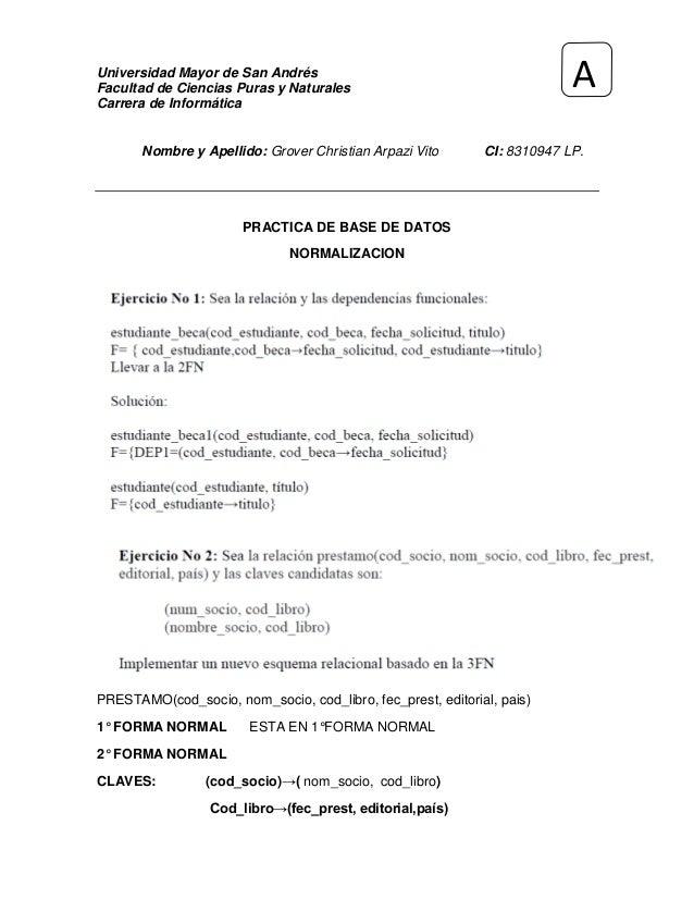 Universidad Mayor de San AndrésFacultad de Ciencias Puras y NaturalesCarrera de InformáticaNombre y Apellido: Grover Chris...