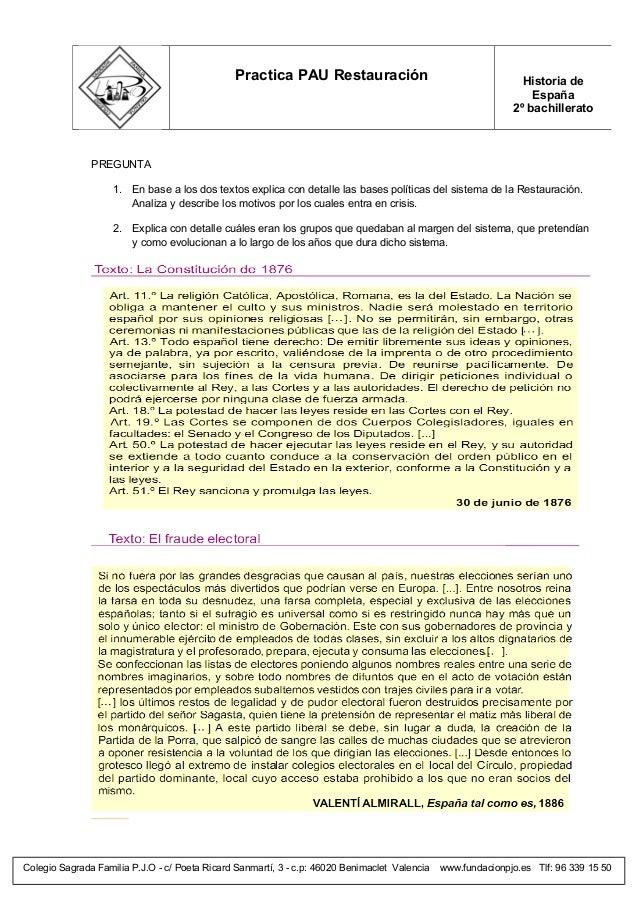 Practica PAU Restauración  Historia de España 2º bachillerato  PREGUNTA 1. En base a los dos textos explica con detalle la...