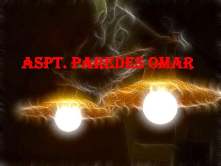 ASPT. PAREDES OMAR
