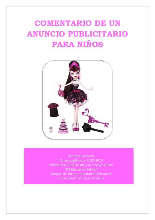 COMENTARIO DE UNANUNCIO PUBLICITARIO    PARA NIÑOS                 Sandra Díaz Pérez           Curso académico: 2012/2013 ...